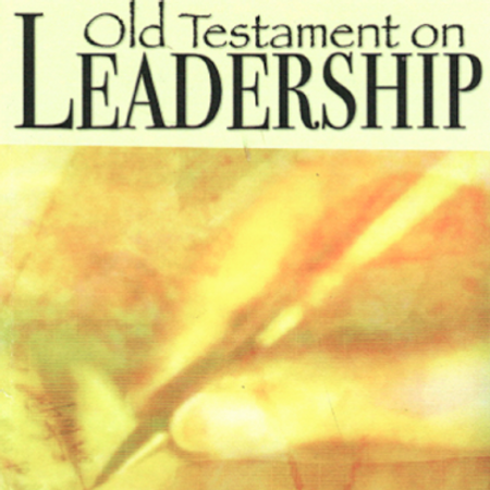 Old Testament on Leadership