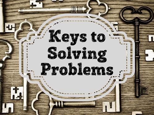Keys to Solving Problems