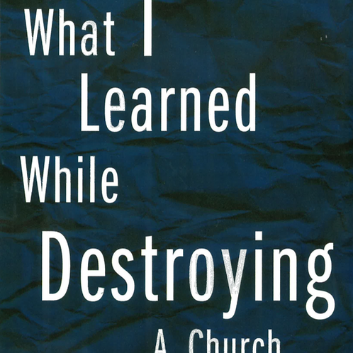 What I Learned While Destroying a Church