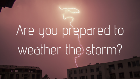 Storm season - are you prepared?