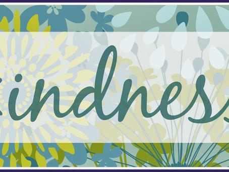 Mental Health Awareness Week - Kindness