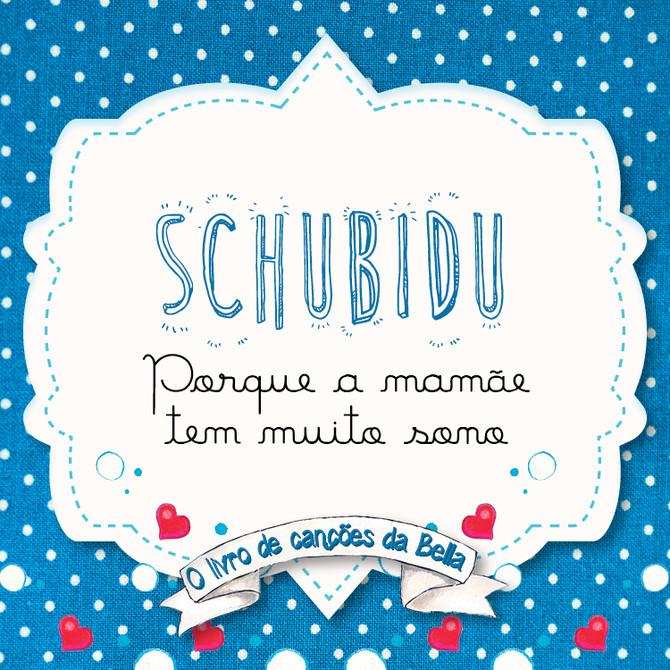 Viva a vida Schubidu 2