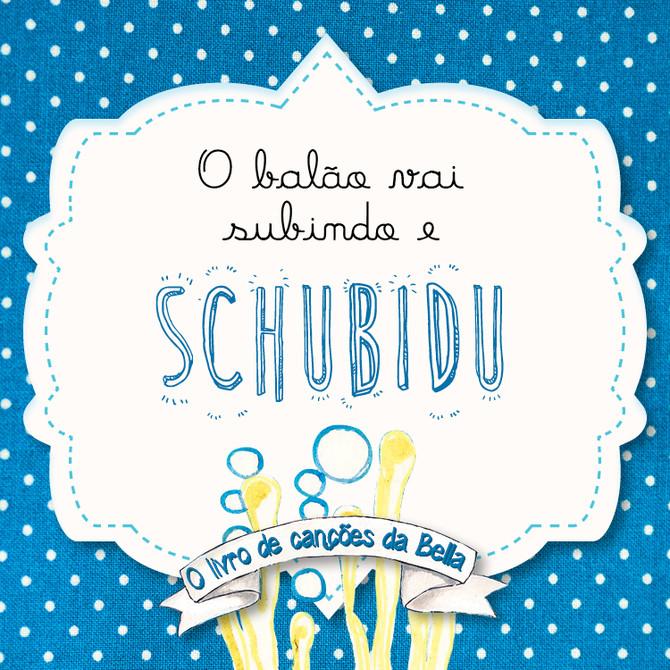 Viva a vida Schubidu 4