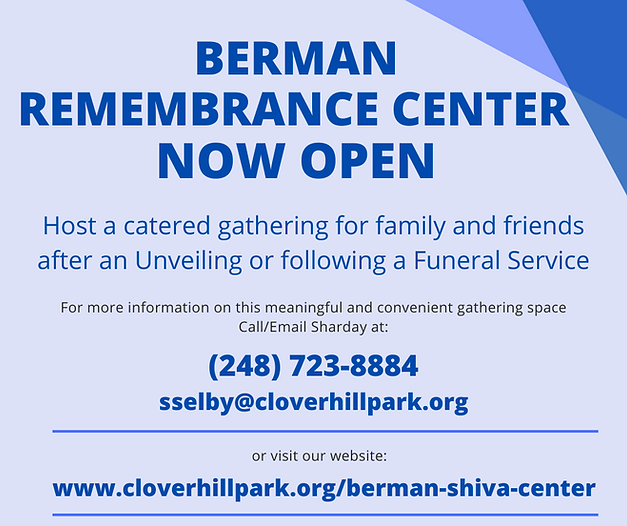 Berman Remembrance Center Now Available.