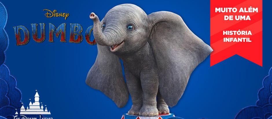Lições corporativas do filme Dumbo: faça seu elefante voar