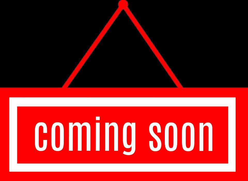 coming-soon-3008776_960_720.webp