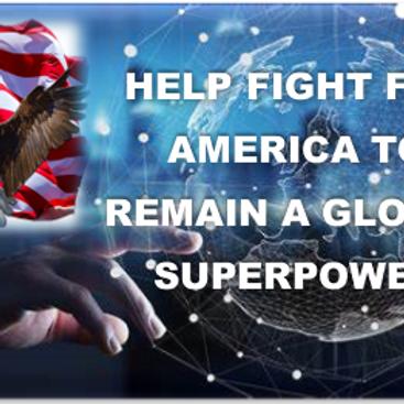 Help America Remain A Global Super Power