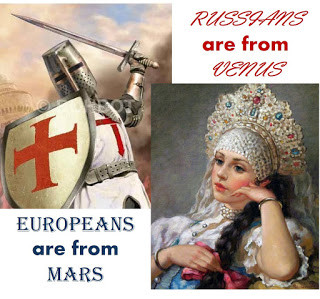 Europeans are from Mars - Russians are from Venus
