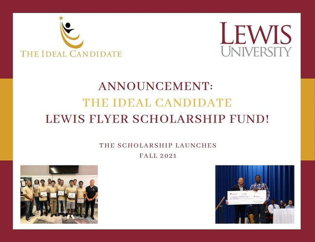 The Ideal Candidate Lewis Flyer Scholarship! - Lewis University.