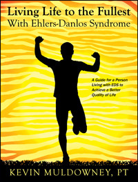 Kevin Muldowney book cover Living Life to the Fullest with Ehlers-Danlos Syndrome