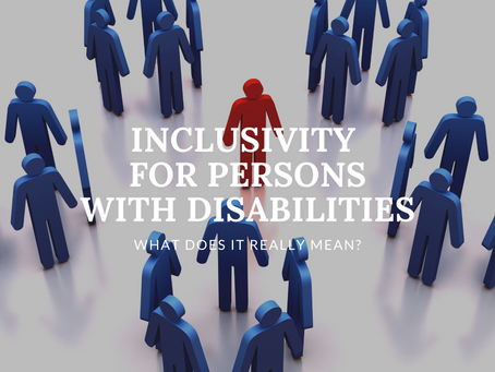 Inclusivity for Persons with Disabilities