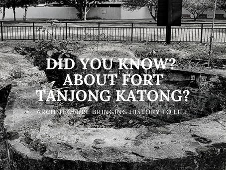 Did you know? About Fort Tanjong Katong?
