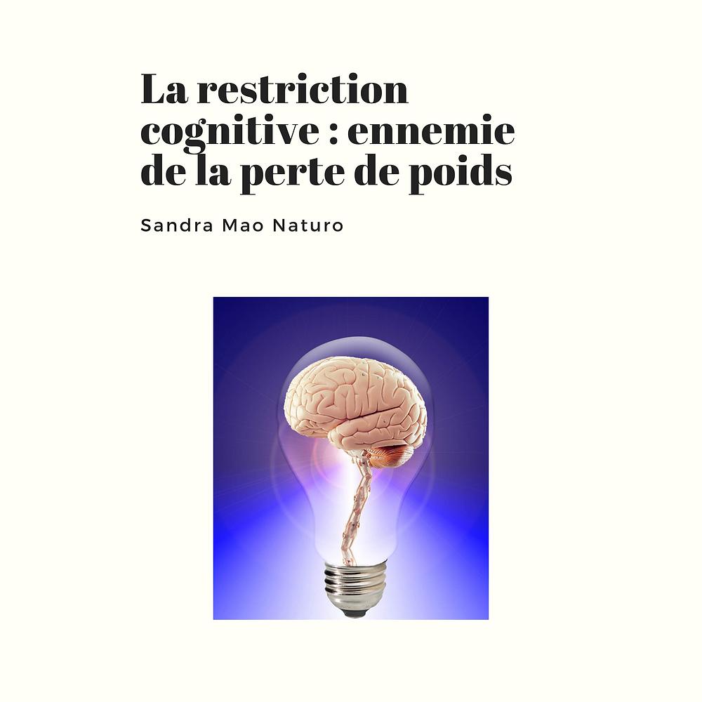 restriction cognitive égale frustration égale danger pour maigrir
