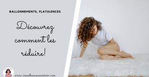 Ballonnements, flatulences : découvrez comment les réduire !