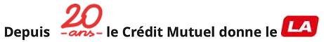 le crédit mutuel donne le LA.png