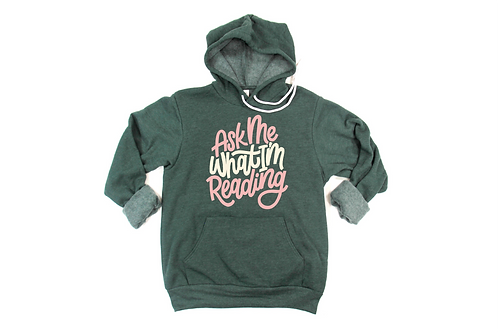 Ask me What I'm Reading Hoodie