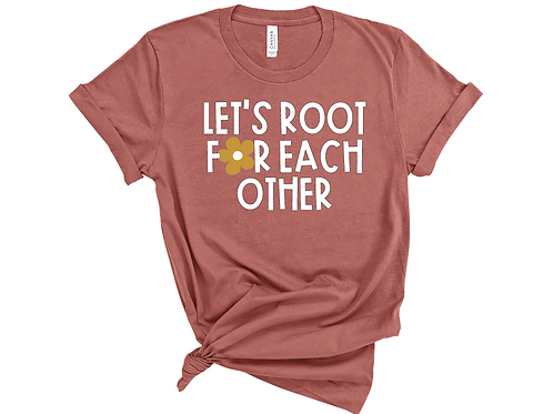 NEW Let's Root for Each Other (Color)