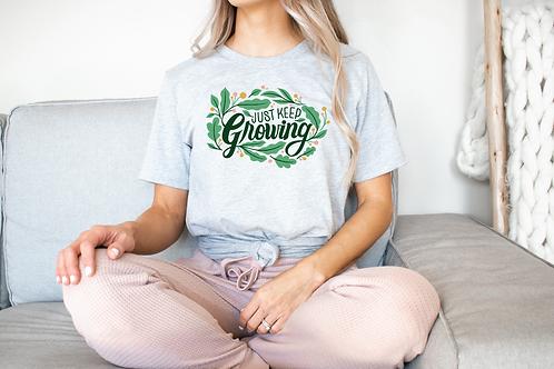 Just Keep Growing Tee