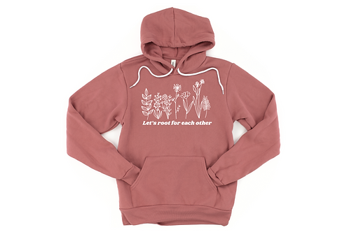 Let's Root for Each Other Hoodie
