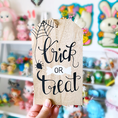 Wooden Trick Or Treat Hanging Sign