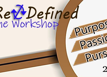 ReDefined: Your Purpose, Passion and Pursuit Online Workshop