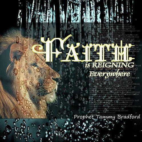 Faith is Reigning Everywhere MP3