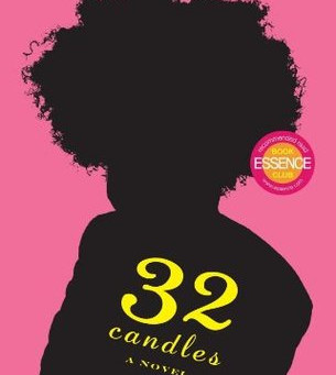 32 Candles By Ernessa T. Carter