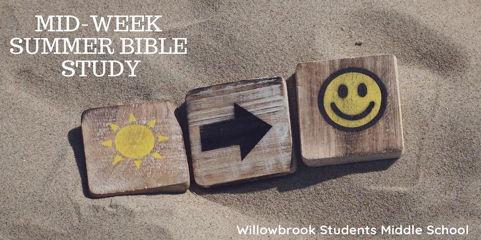 MS Mid-Week Summer Bible Study