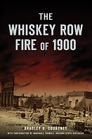Whiskey Row Fire of 1900