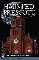 Haunted Prescott.jpg