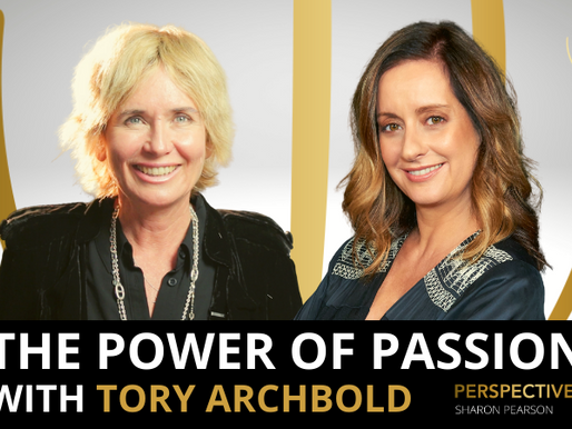 The power of passion with Tory Archbold | #Perspectives podcast with Sharon Pearson