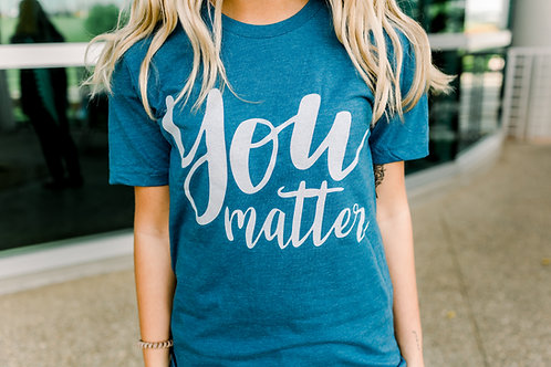 You Matter in Steel Blue