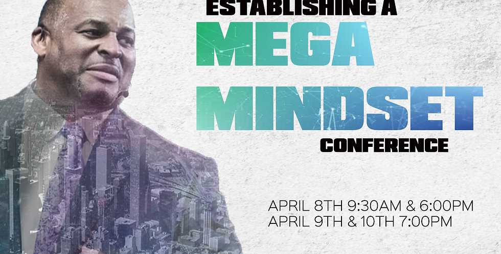 Establishing A Mega Mindset Conference
