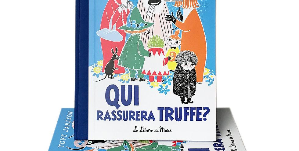 Qui rassurera Truffe?