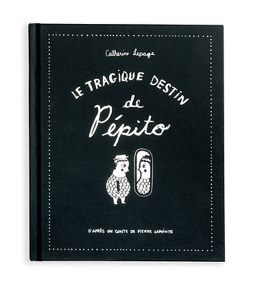 Pepito's Tragic Destiny
