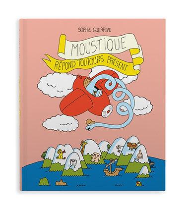 Moustique répond toujours présent