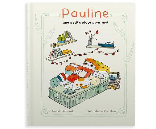 Pauline, une petite place pour moi