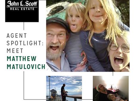 Agent Spotlight: Meet Matthew Matulovich!