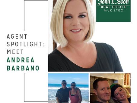 Agent Spotlight: Meet Andrea Barbano!