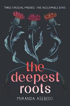 Deppest Roots.jpg