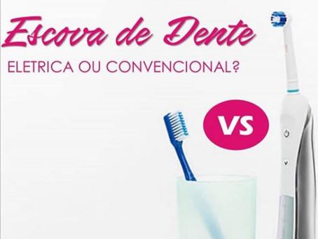 Escova de dentes: elétrica ouconvencional??