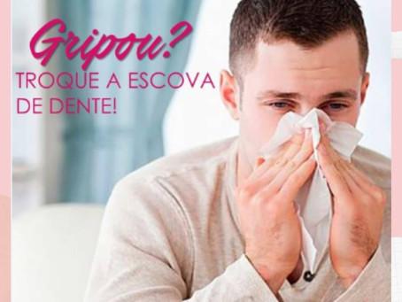Você se lembra de trocar a escova de dentes após uma gripe ou um resfriado???