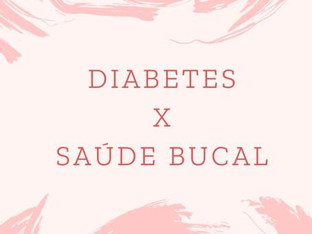 Diabetes x Saúde Bucal