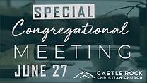 CONGREGATIONAL MEETING - SPECIAL.jpg