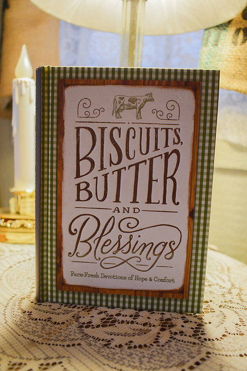 Biscuits, Butter, and Blessings