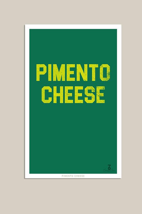 Pimento Cheese 11x17 Poster