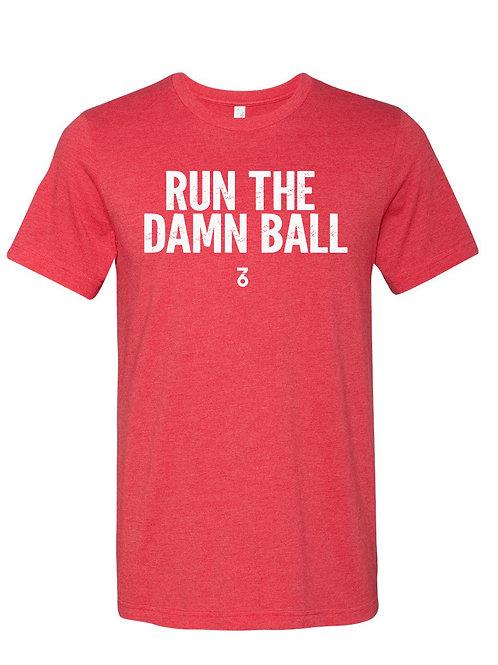 Run The Damn Ball