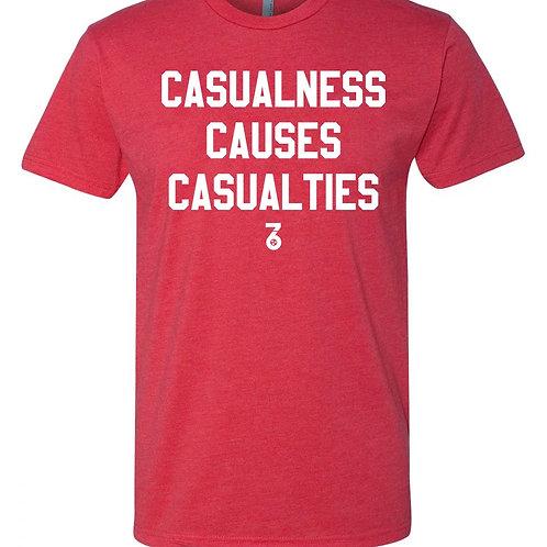Casualness Causes Casualties
