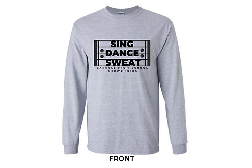 Sing Dance Sweat Long Sleeve