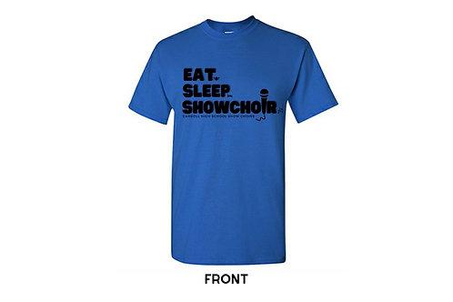 Eat. Sleep. Show Choir.